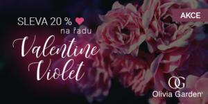 Akce na řadu Olivia Garden Violet Valentine Edition -20%