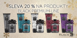 Akce na vybrané produkty Black Professional Premium Line -20%