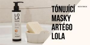NOVINKA: Tónující masky Artégo LoLa
